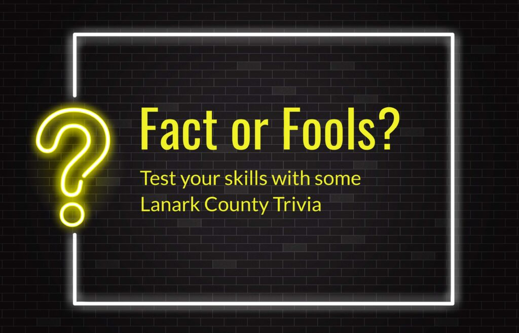 Fact of Fools Lanark County Edition