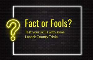 Fact of Fools Lanark County Edition